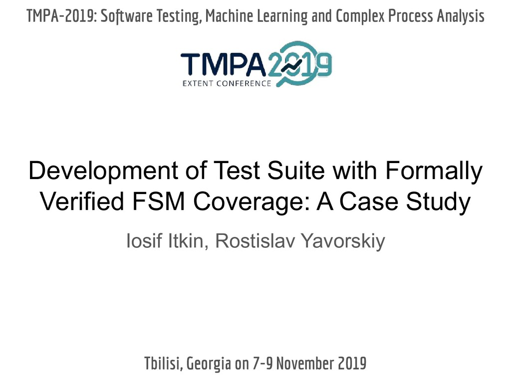 Development of Test Suite with Formally Verifie...