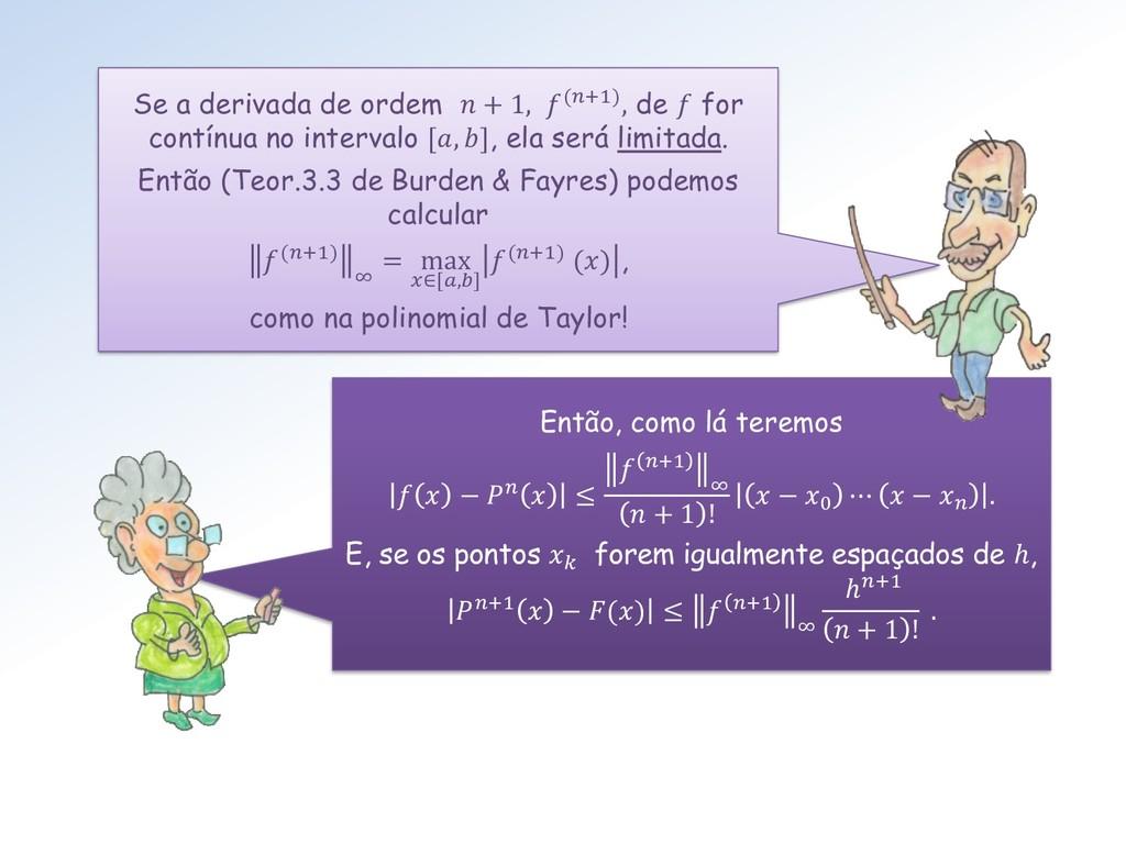 Então, como lá teremos   −   ≤  +1 ∞  + 1 !  − ...