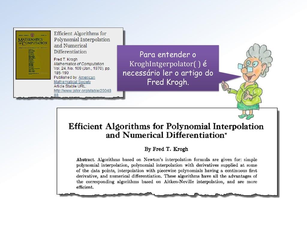 Para entender o KroghIntgerpolator( ) é necessá...