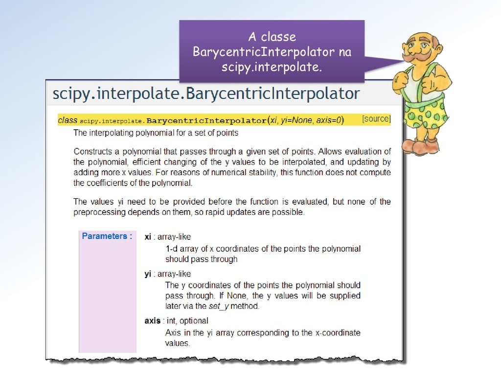 A classe BarycentricInterpolator na scipy.inter...