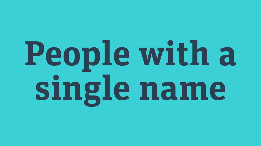 People with a single name