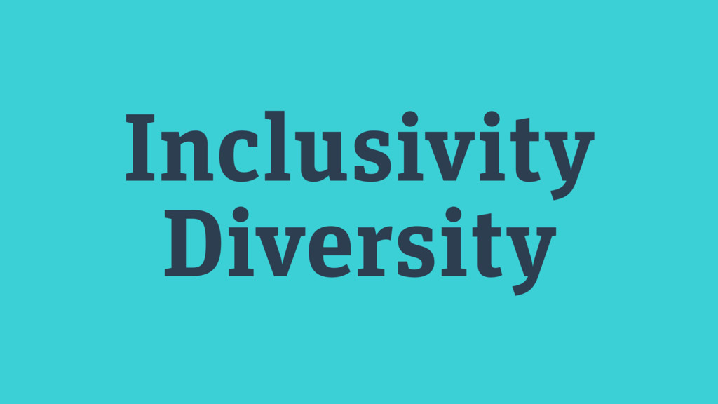 Inclusivity Diversity