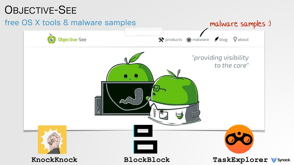 free OS X tools & malware samples OBJECTIVE-SEE...