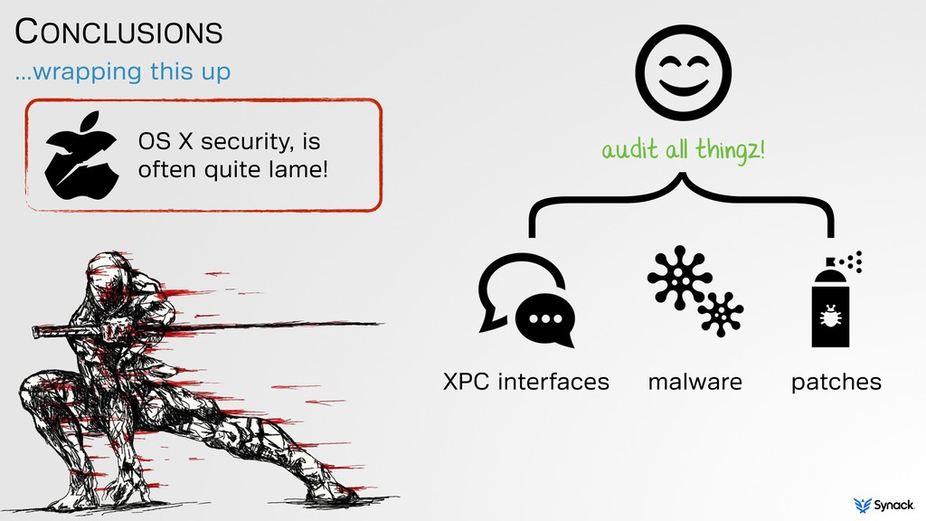 CONCLUSIONS …wrapping this up OS X security, is...
