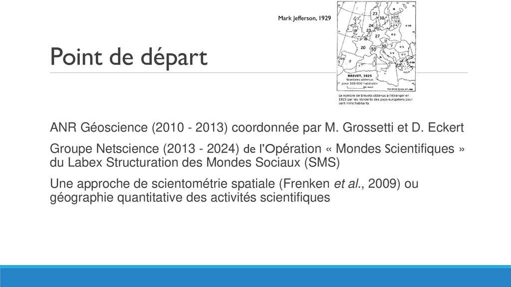 Point de départ ANR Géoscience (2010 - 2013) co...