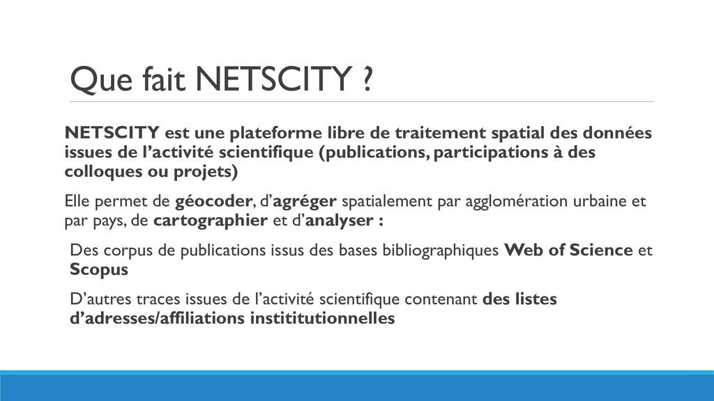 Que fait NETSCITY ? NETSCITY est une plateforme...