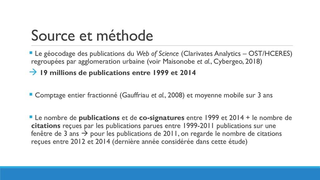 Source et méthode  Le géocodage des publicatio...
