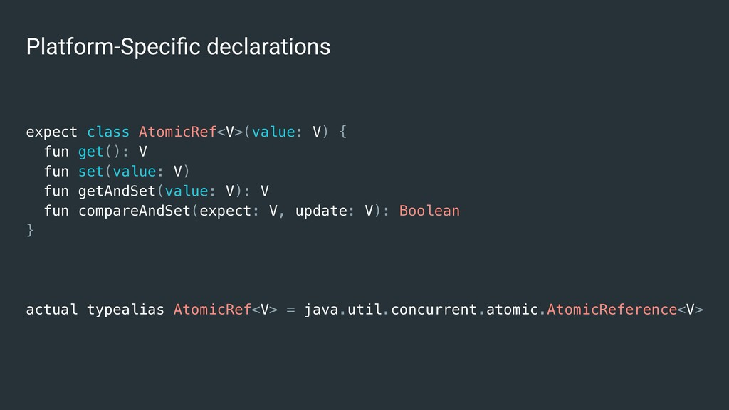 Platform-Specific declarations expect class Atom...