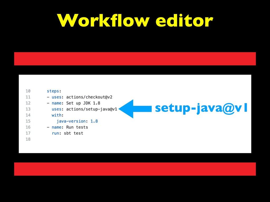 Workflow editor setup-java@v1