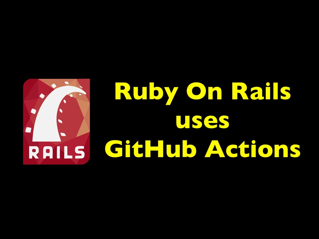 Ruby On Rails uses GitHub Actions