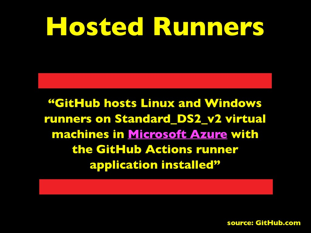 "Hosted Runners ""GitHub hosts Linux and Windows ..."