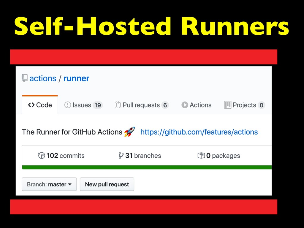 Self-Hosted Runners
