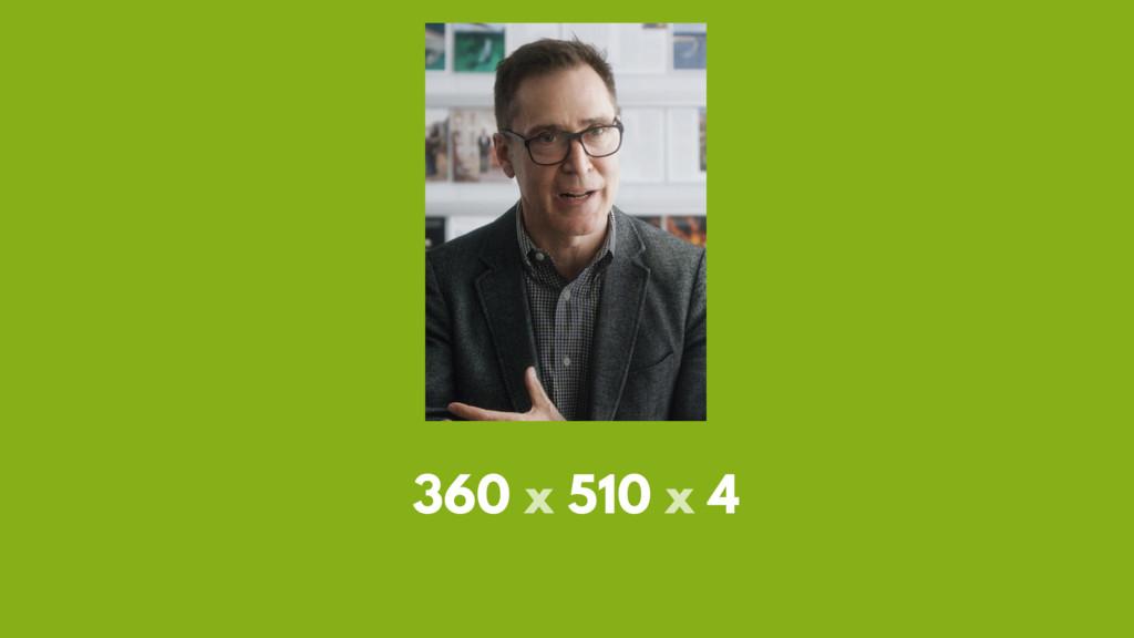 360 x 510 x 4
