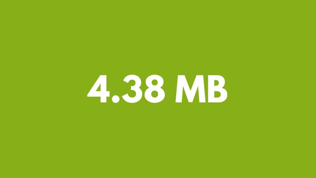 4.38 MB