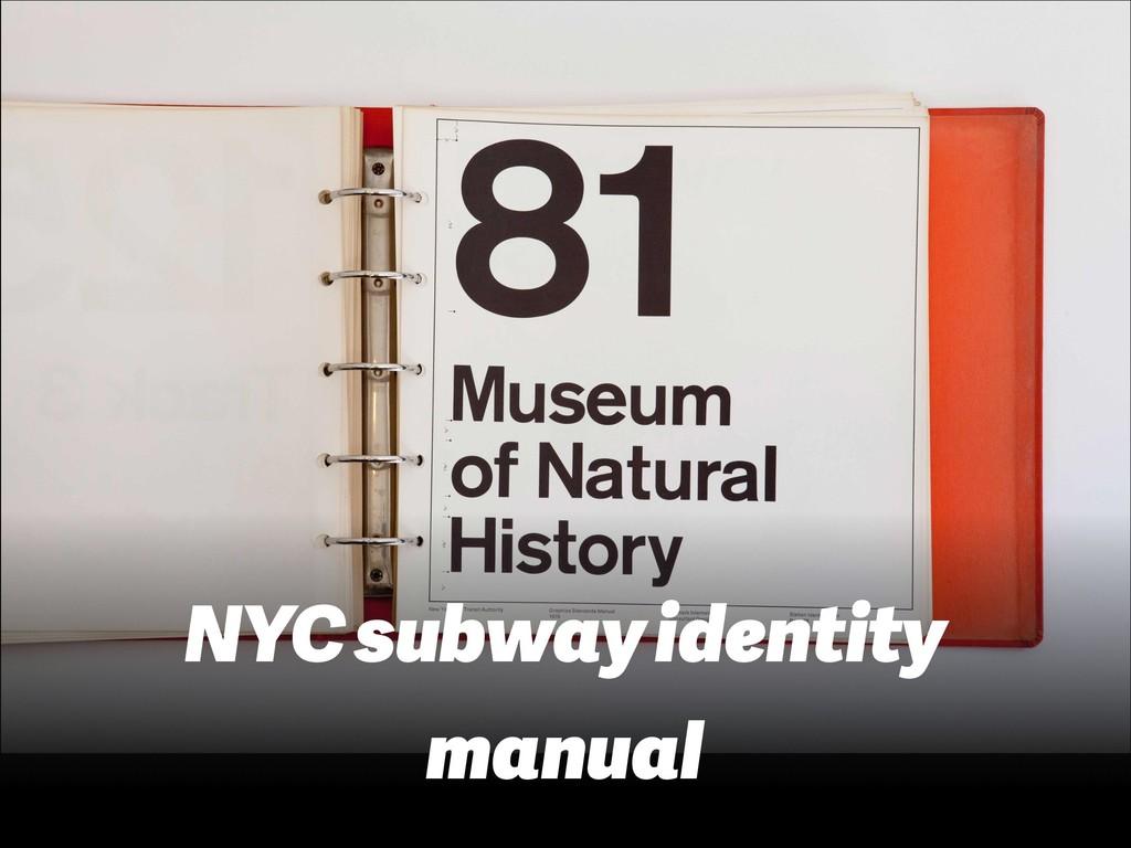 NYC subway identity manual