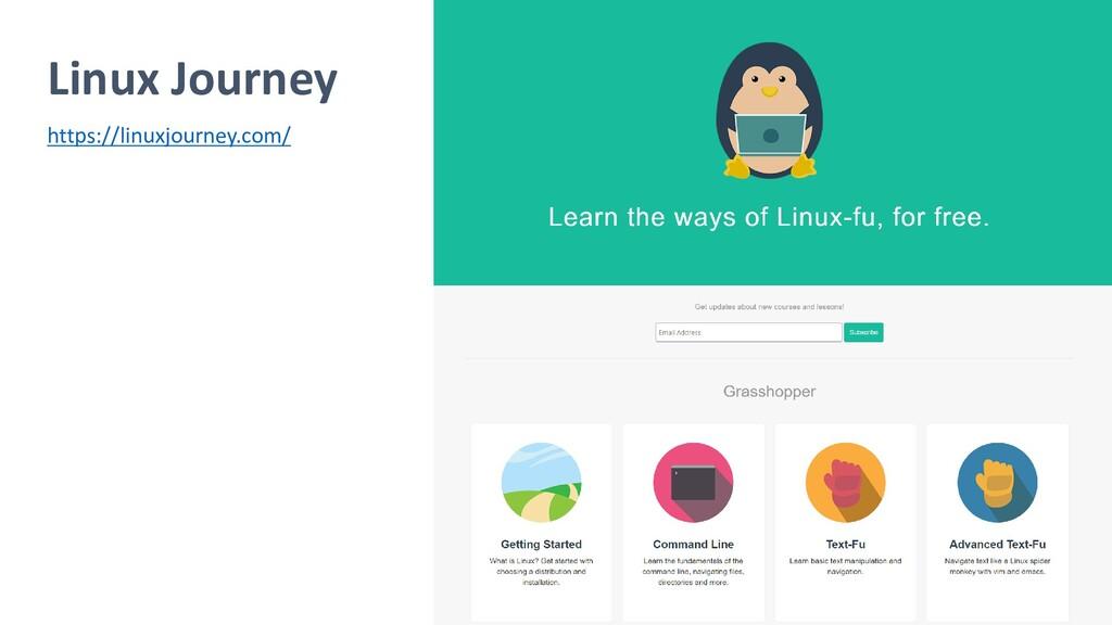 Linux Journey https://linuxjourney.com/