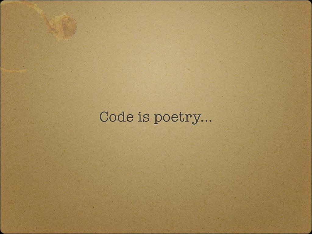 Code is poetry...
