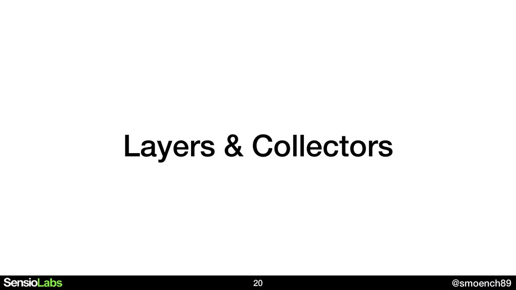 @smoench89 Layers & Collectors 20