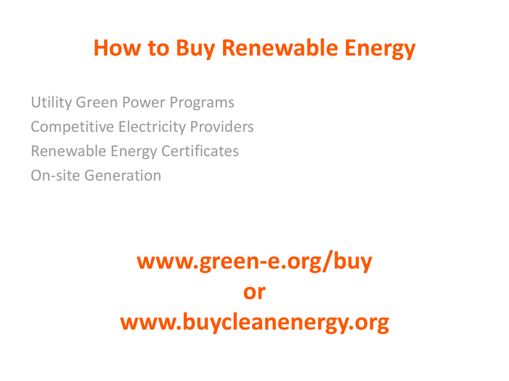 How to Buy Renewable Energy Utility Green Power...