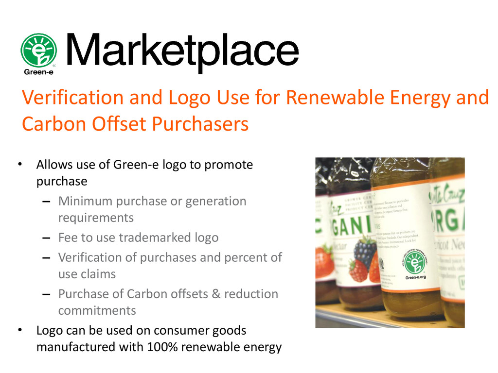 • Allows use of Green-e logo to promote purchas...