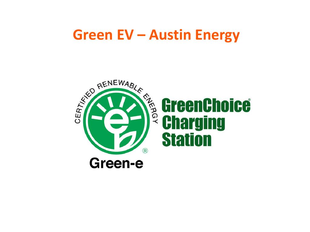 Green EV – Austin Energy