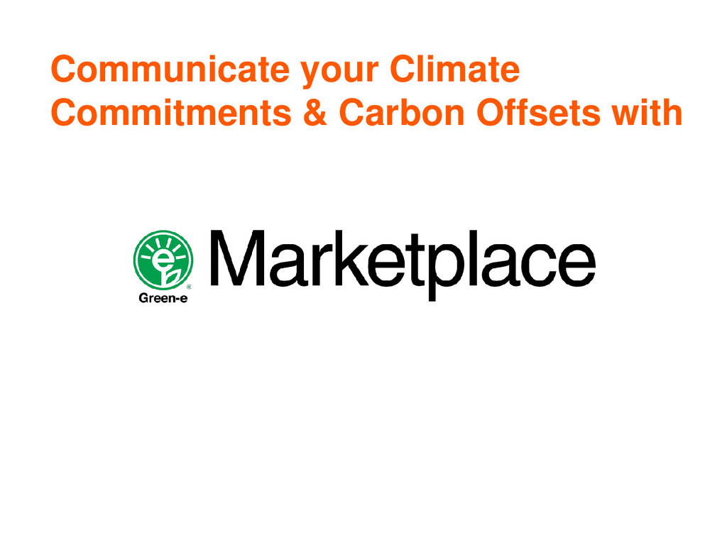 Communicate your Climate Commitments & Carbon O...