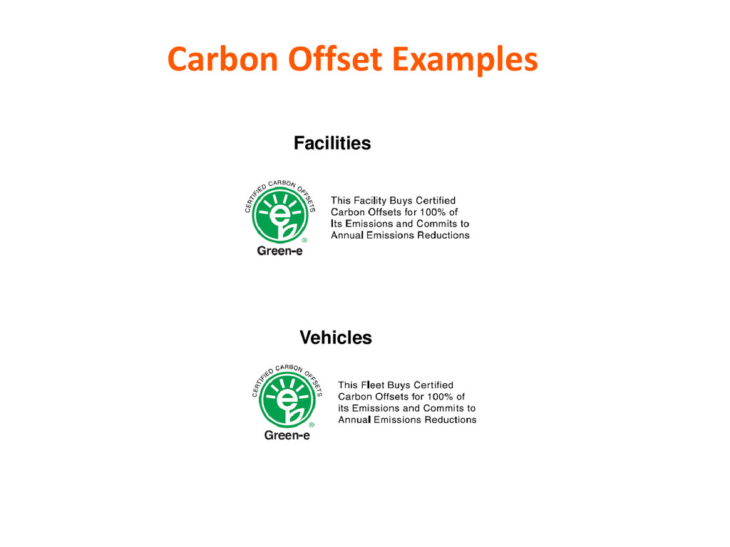 Facilities Vehicles Carbon Offset Examples
