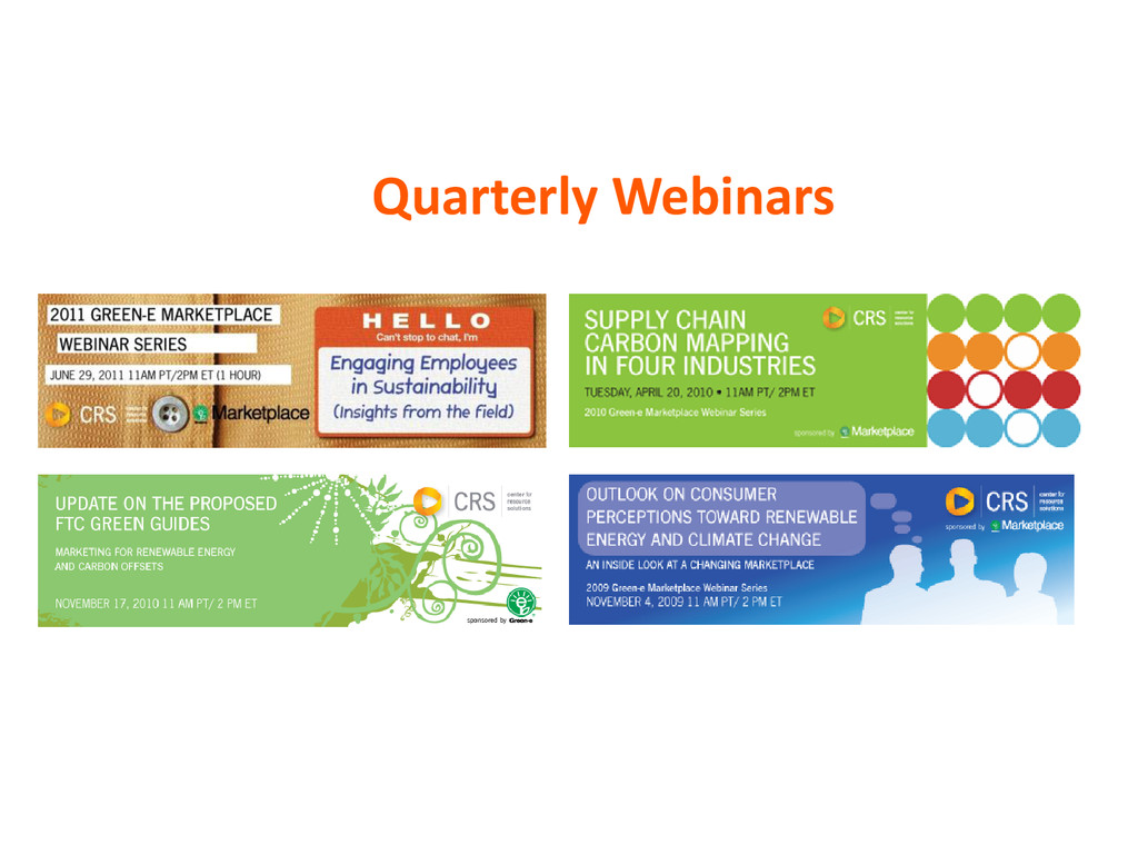 Quarterly Webinars