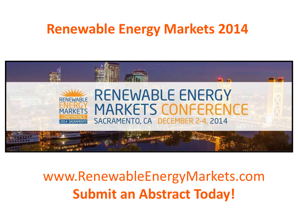 Renewable Energy Markets 2014 www.RenewableEner...