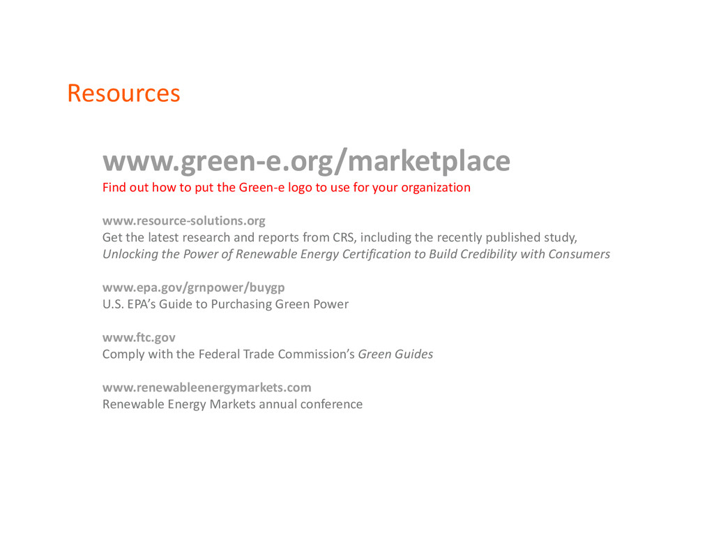 Resources www.green-e.org/marketplace Find out ...