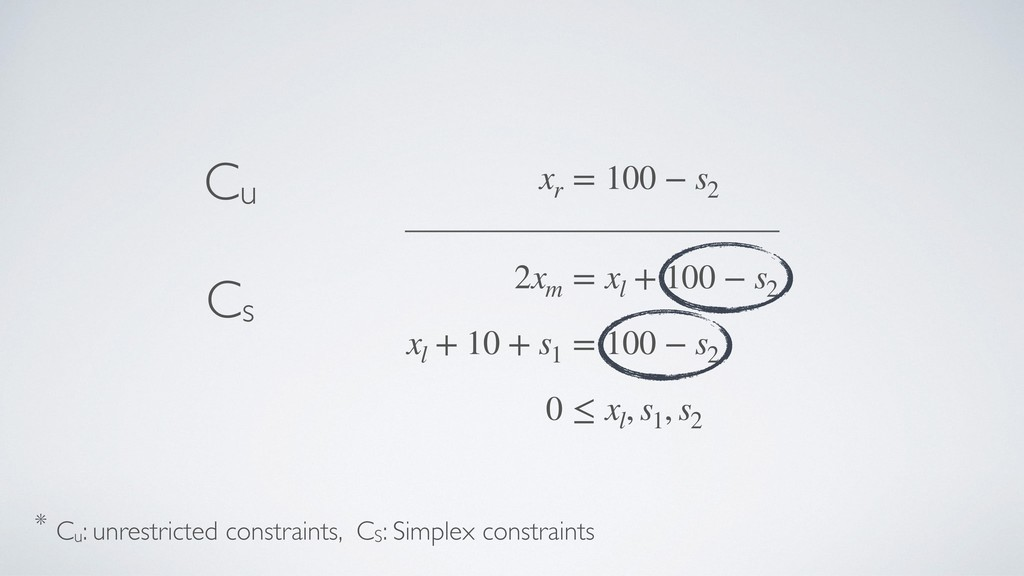 2xm = xl + 100 − s2 xl + 10 + s1 = 100 − s2 0 ≤...