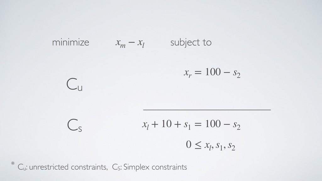 xl + 10 + s1 = 100 − s2 0 ≤ xl , s1 , s2 xr = 1...