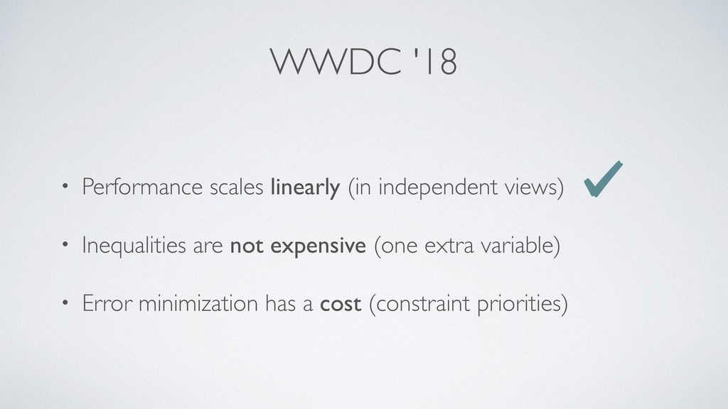 WWDC '18 • Performance scales linearly (in inde...