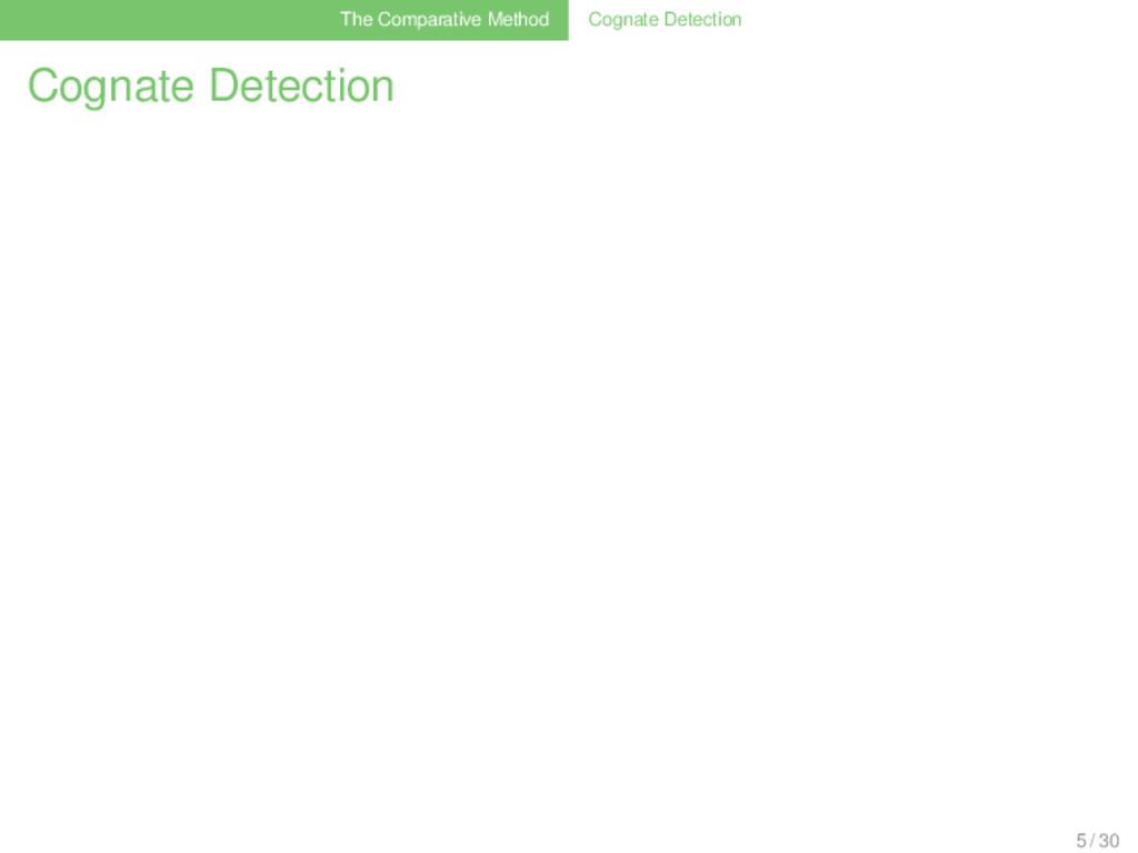 The Comparative Method Cognate Detection Cognat...