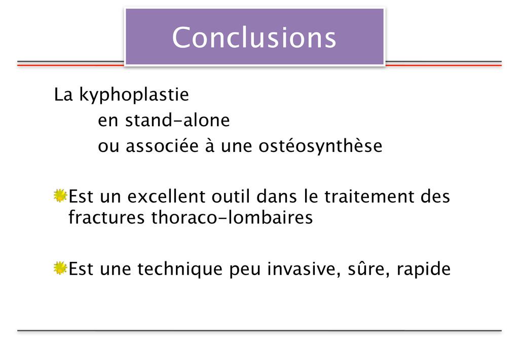 Conclusions La kyphoplastie   en stand-alone ...