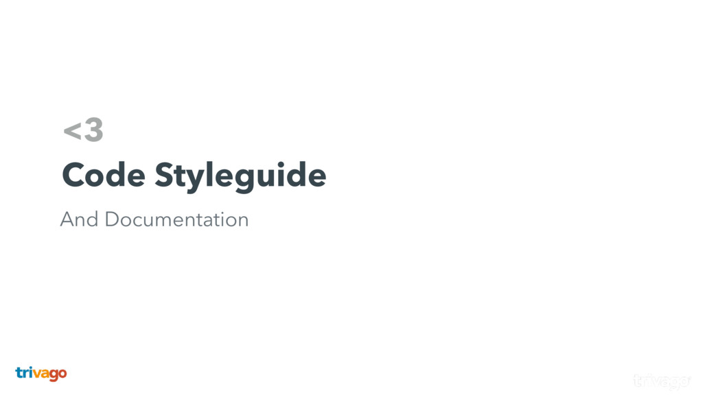 <3 Code Styleguide And Documentation