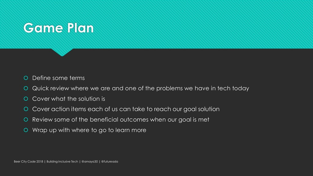 Game Plan  Define some terms  Quick review wh...