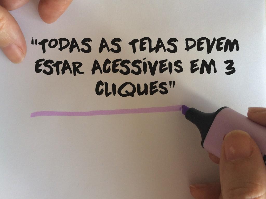 """""""TODAS AS TELAS DEVEM E STAR ACE SSíveis em 3 c..."""