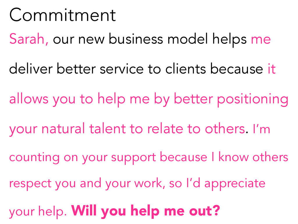 Commitment Sarah, our new business model helps ...