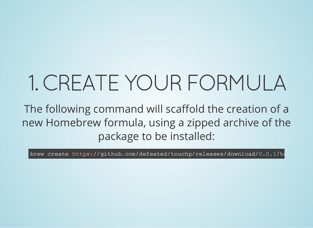 1. CREATE YOUR FORMULA The following command wi...