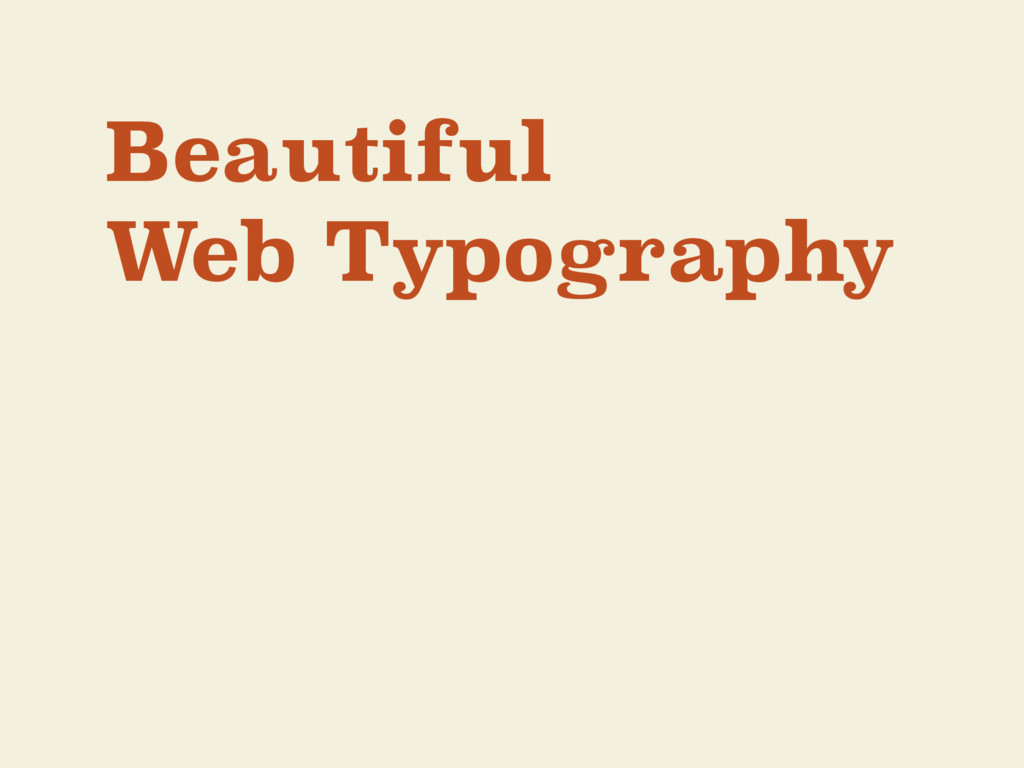 Beautiful Web Typography