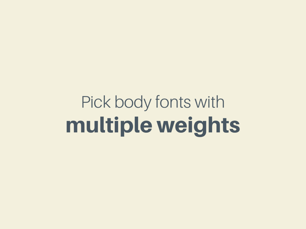 Pick body fonts with multiple weights