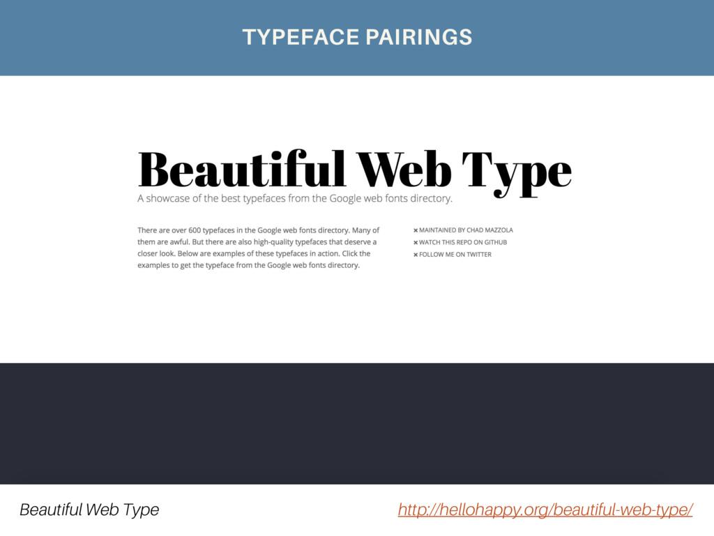 Beautiful Web Type http://hellohappy.org/beauti...