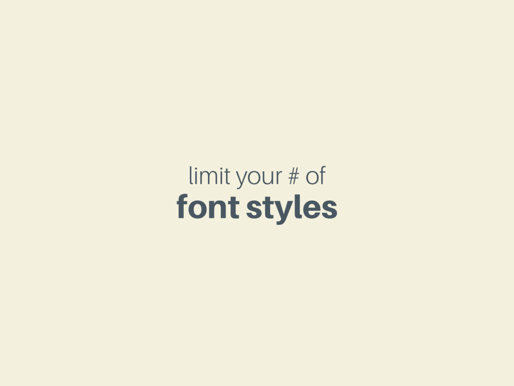 limit your # of font styles