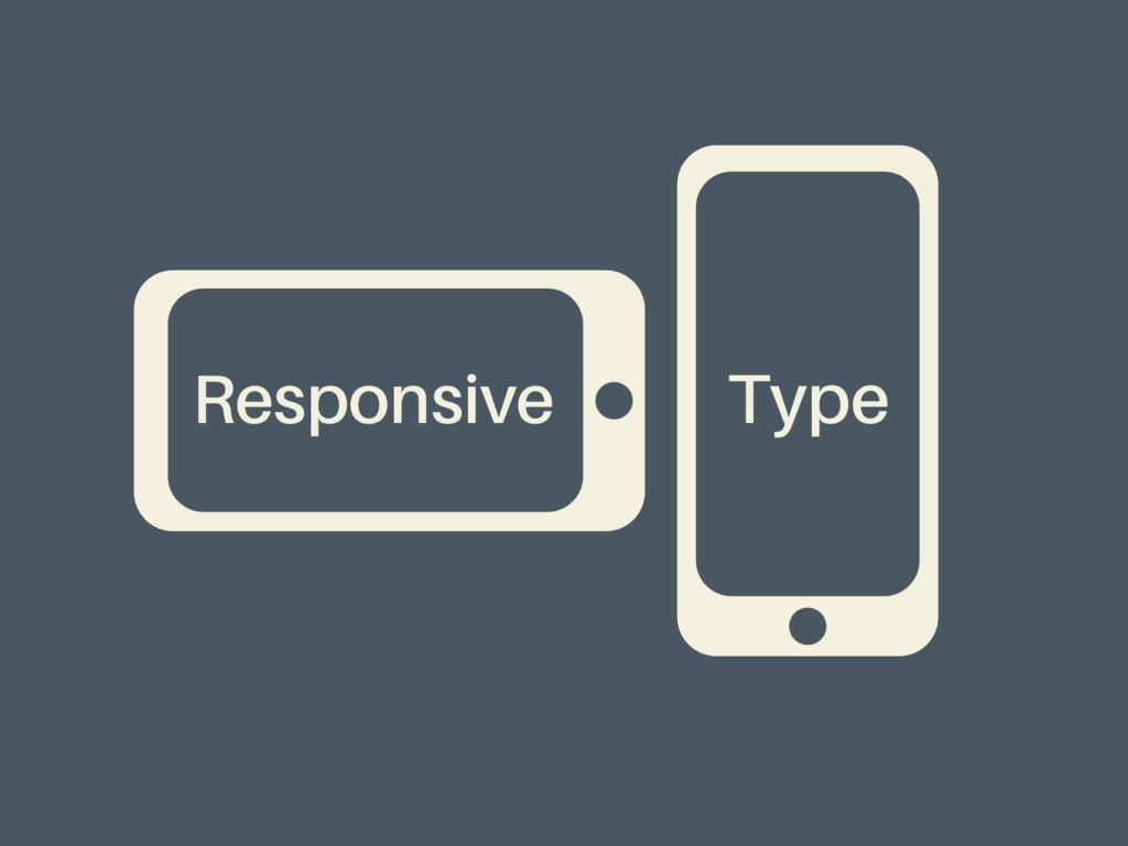 Responsive Type