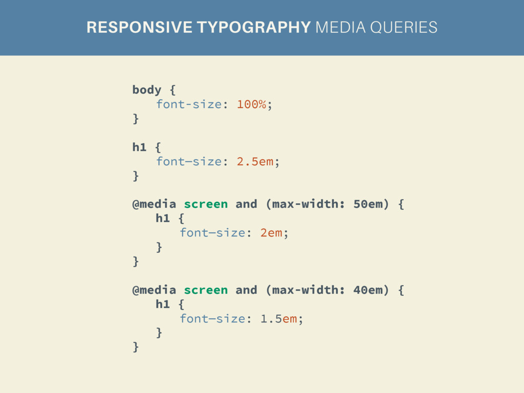 RESPONSIVE TYPOGRAPHY MEDIA QUERIES body { font...