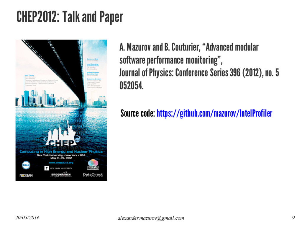 CHEP2012: Talk and Paper A. Mazurov and B. Cout...