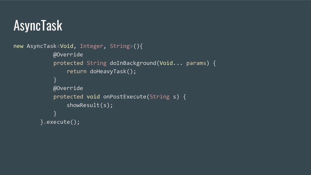 AsyncTask new AsyncTask<Void, Integer, String>(...