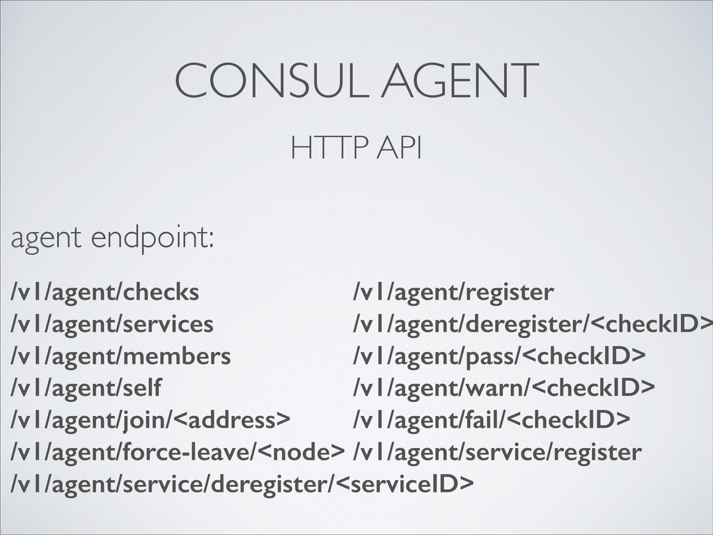 CONSUL AGENT HTTP API /v1/agent/checks /v1/agen...