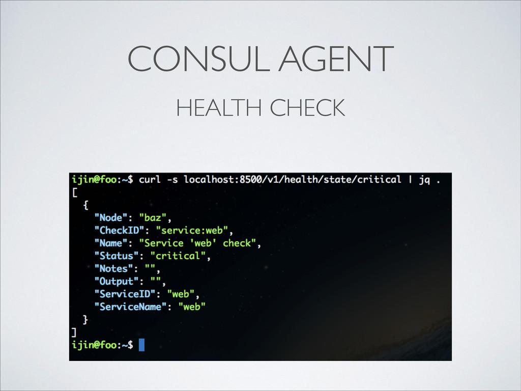 CONSUL AGENT HEALTH CHECK